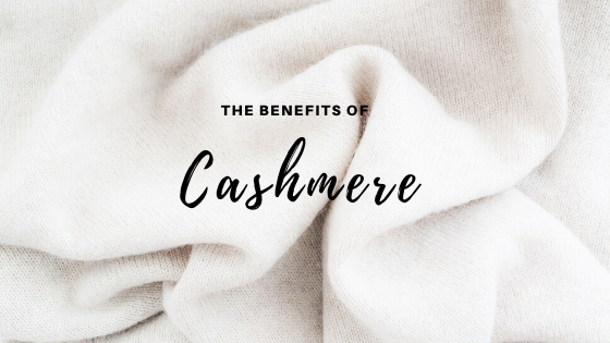 The Benefits of Cashmere