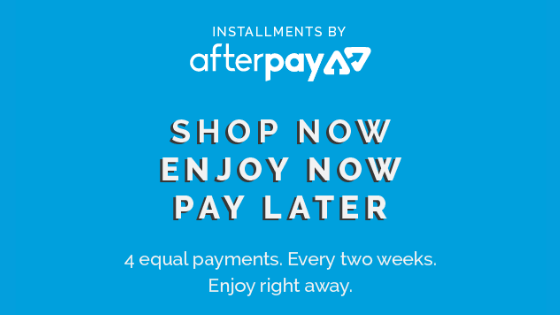 We've partnered with Afterpay so you can shop now and pay later!