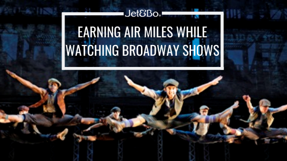 Earning Air Miles While Watching Broadway Shows