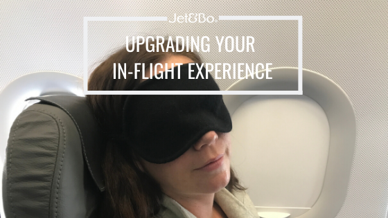 Upgrading Your Inflight Experience