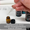 Essential Oils that Complement Each Other