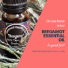 Do You Know What Bergamot Essential Oil is Good For?