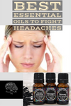 Best Oils to Use to Fight Headaches