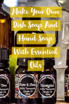 homemade dish soap with essential oils