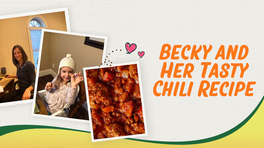 Becky and Her Tasty Chili Recipe