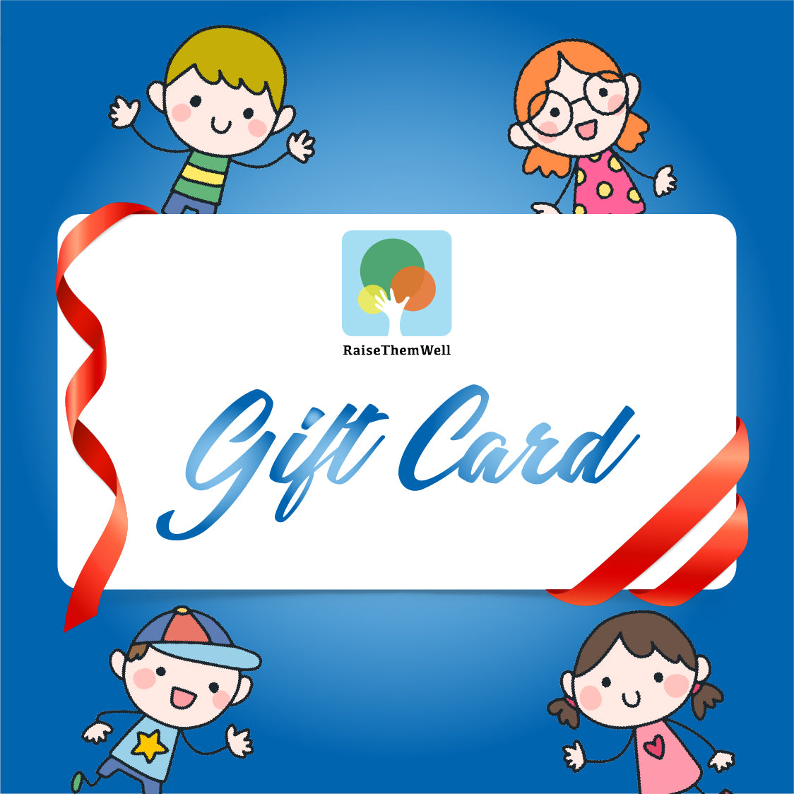 Raise Them Well Gift Card