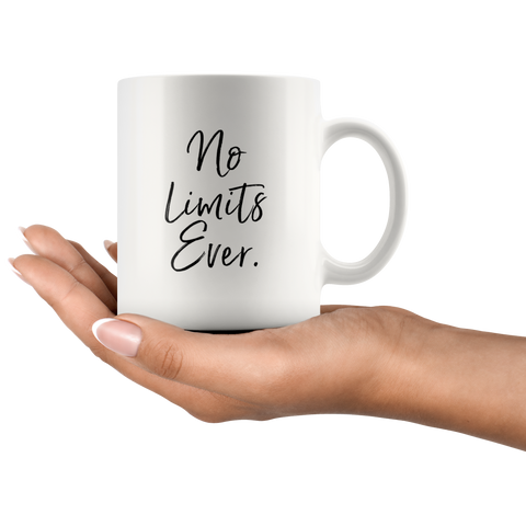 No Limits Ever | Mug 11oz