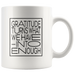 Gratitude Turns... | Mug 11oz