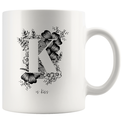 K... Is Kiss | Mug 11oz