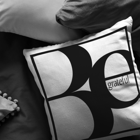 Be Grateful | Pillow