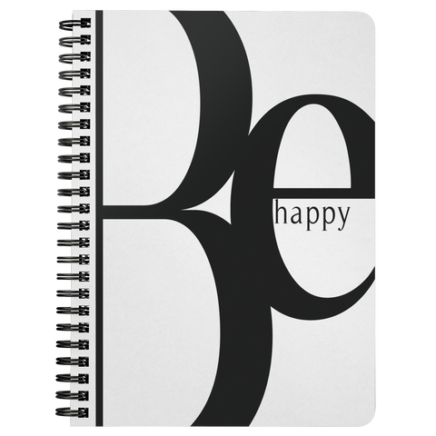 Be Happy | Spiralbound Notebook