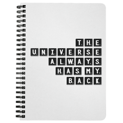 The Universe Always Has My Back | Spiralbound Notebook
