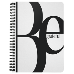 Be Grateful | Spiralbound Notebook