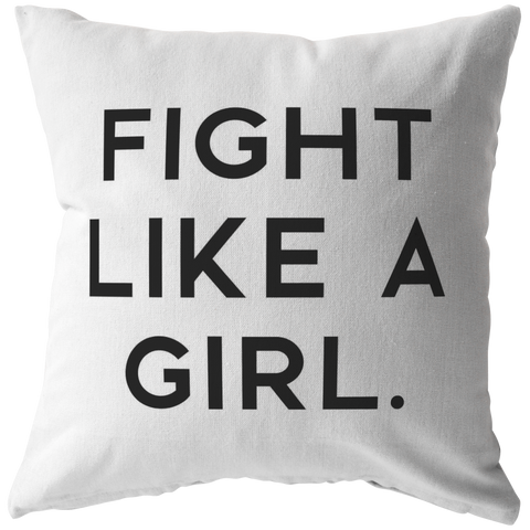 Fight Like A Girl | Pillow