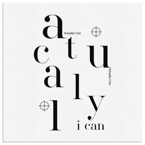 Actually I Can | Canvas [Square]