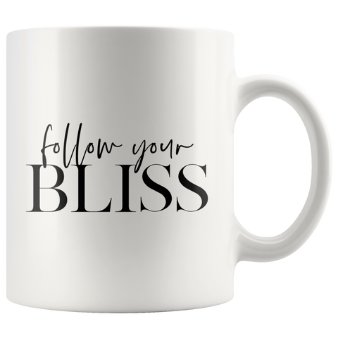 Follow Your Bliss | Mug 11oz