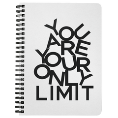 You Are Your Only Limit | Spiralbound Notebook