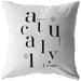 Actually I Can | Throw Pillow
