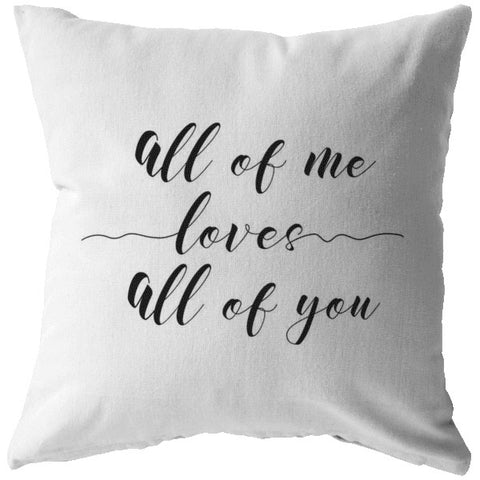All Of Me Loves... | Throw Pillow