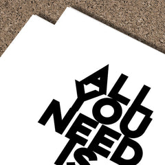 All You Need Is... | Framed Fine Art Print