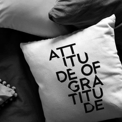 Attitude Of Gratitude | Throw Pillow