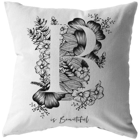 B... Is Beautiful | Throw Pillow