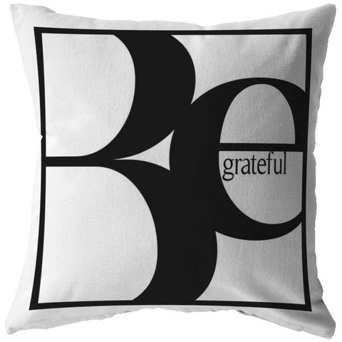 Be Grateful | Throw Pillow