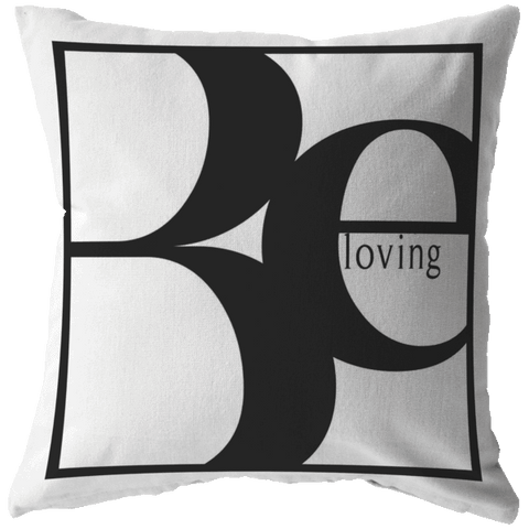 Be Loving | Throw Pillow