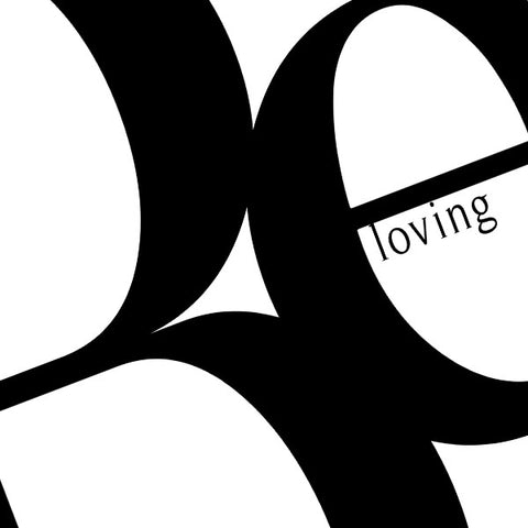 Be Loving | Digital Poster Download