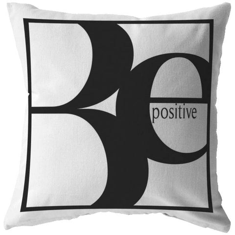 Be Positive | Throw Pillow