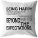 Being Happy Doesn't Mean... | Throw Pillow