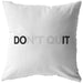 Don't Quit | Throw Pillow