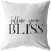 Follow Your Bliss | Throw Pillow