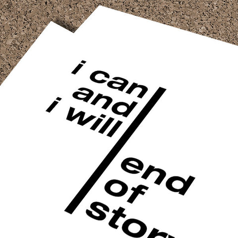 I Can And I Will... | Fine Art Print