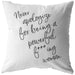 Never Apologize For... | Throw Pillow