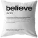 Nitty Gritty Believe | Throw Pillow