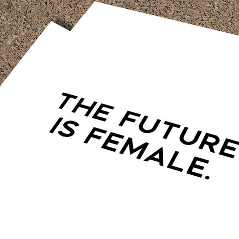The Future Is Female | Framed Fine Art Print