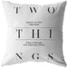 Two Things Prevent Us... | Throw Pillow