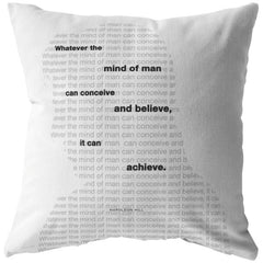 Whatever The Mind Of Man Can... | Throw Pillow