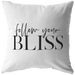 Follow Your Bliss | Pillow