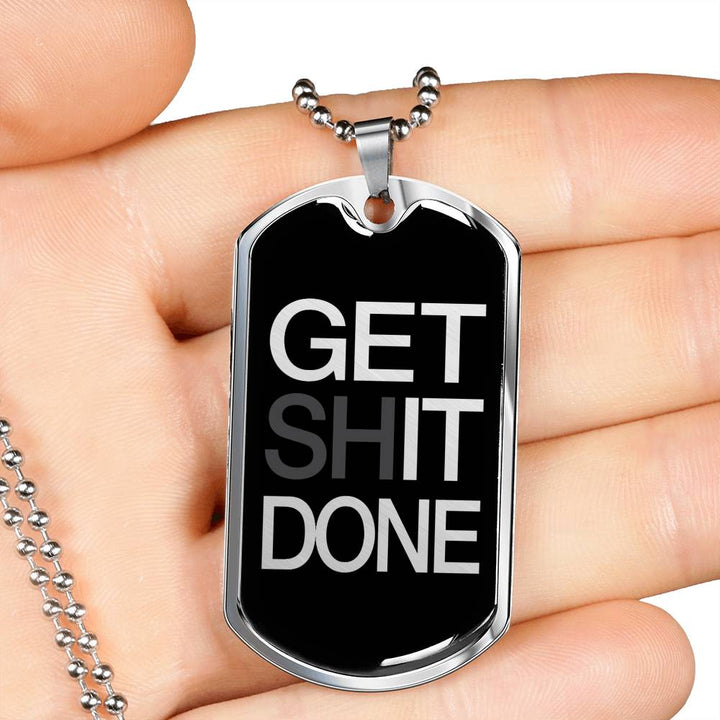 Get Shit Done | Luxury Dog Tag [Silver + Gold]