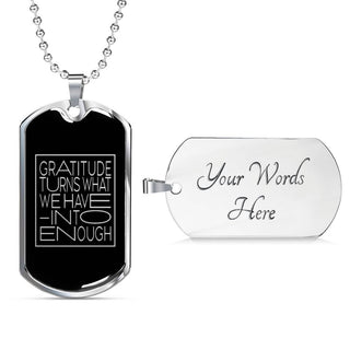 Gratitude Turns... | Luxury Dog Tag [Silver + Gold]