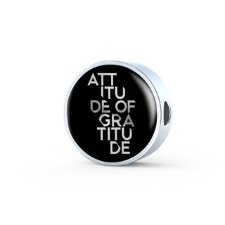 Attitude Of Gratitude | Luxury Circle Charm [Only]