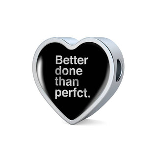 Better Done Than Perfect | Luxury Heart Charm [Only]