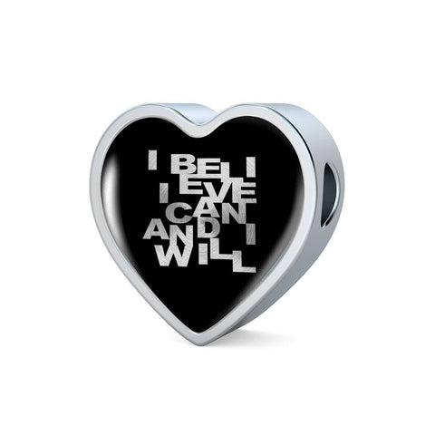 I Believe I Can... | Luxury Heart Charm [Only]