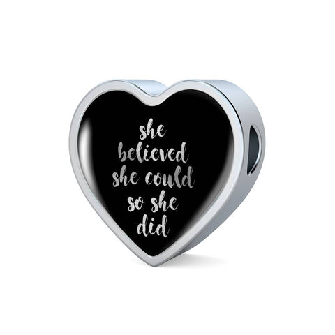 She Believed She Could... | Luxury Heart Charm [Only]