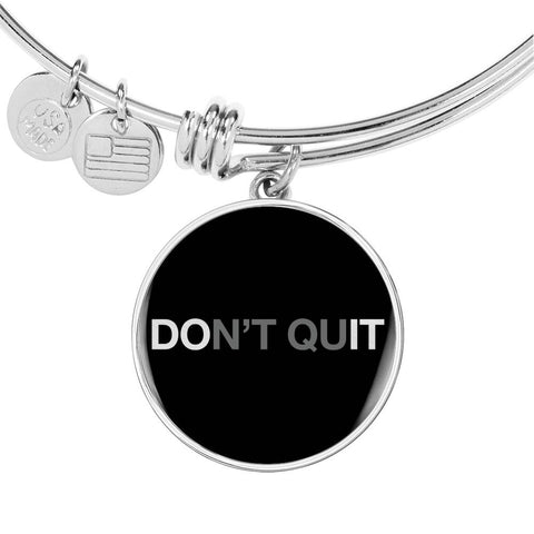 Don't Quit | Luxury Circle Bangle [Silver + Gold]