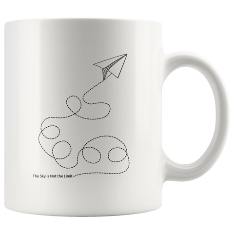 The Sky Is Not The Limit | Mug 11oz