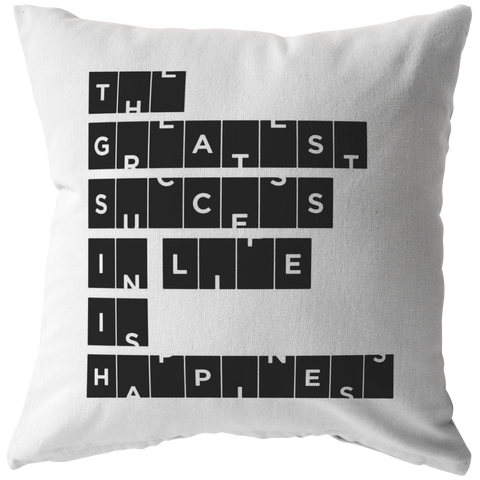 The Greatest Success In Life... | Pillow