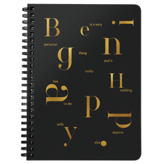 Being Happy Is A Very... | Spiralbound Notebook [Glam Edition]